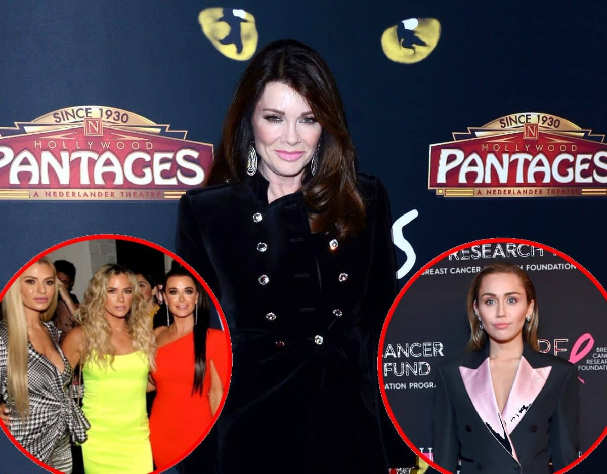 Lisa Vanderpump Throws Shade at RHOBH Cast's Accusation that She Sold a Story to the Press, Plus Video of Lisa Hanging Out with Miley Cyrus at TomTom Bar!