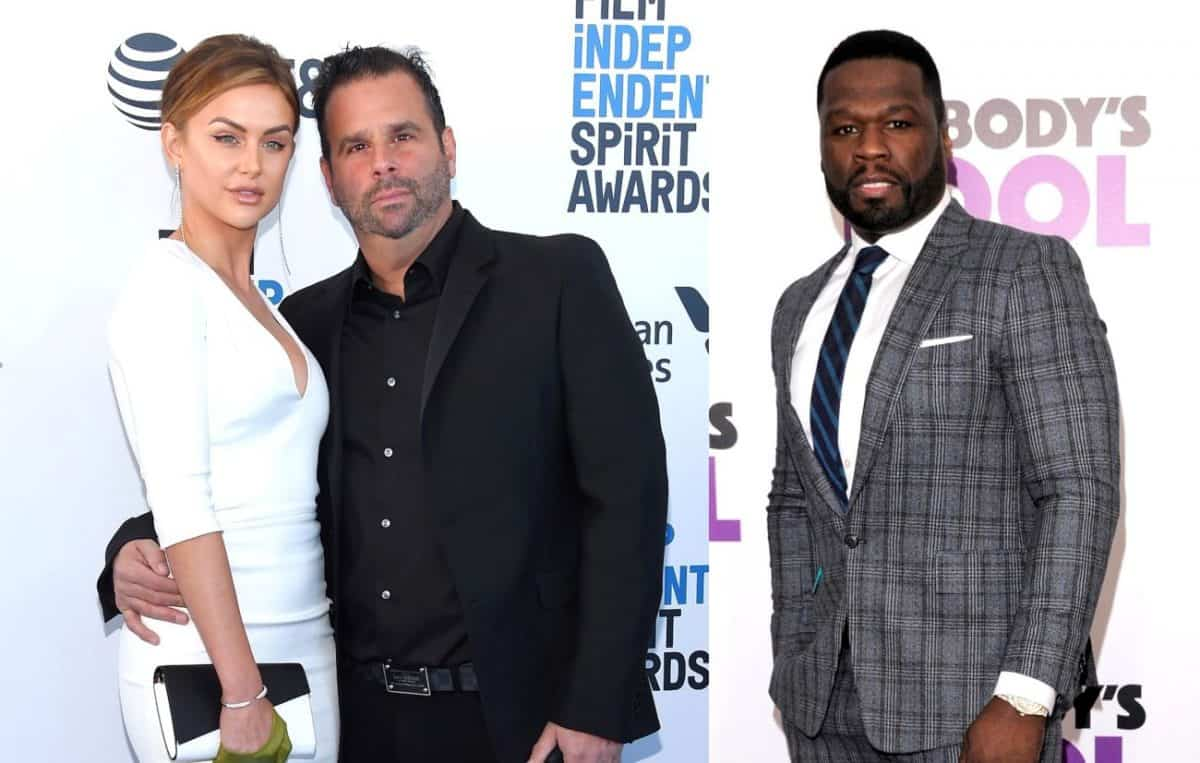 Randall Emmett Posts Message to 50 Cent After Feud and Lala Kent Shuts Down Rumors of a Break Up