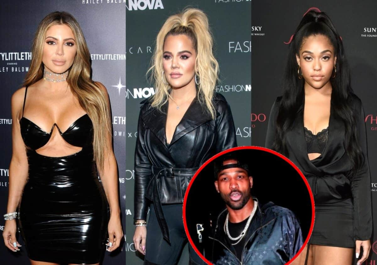 Larsa Pippen Implies Tristan Thompson and Jordyn Woods Were Involved Before the Cheating Scandal Broke