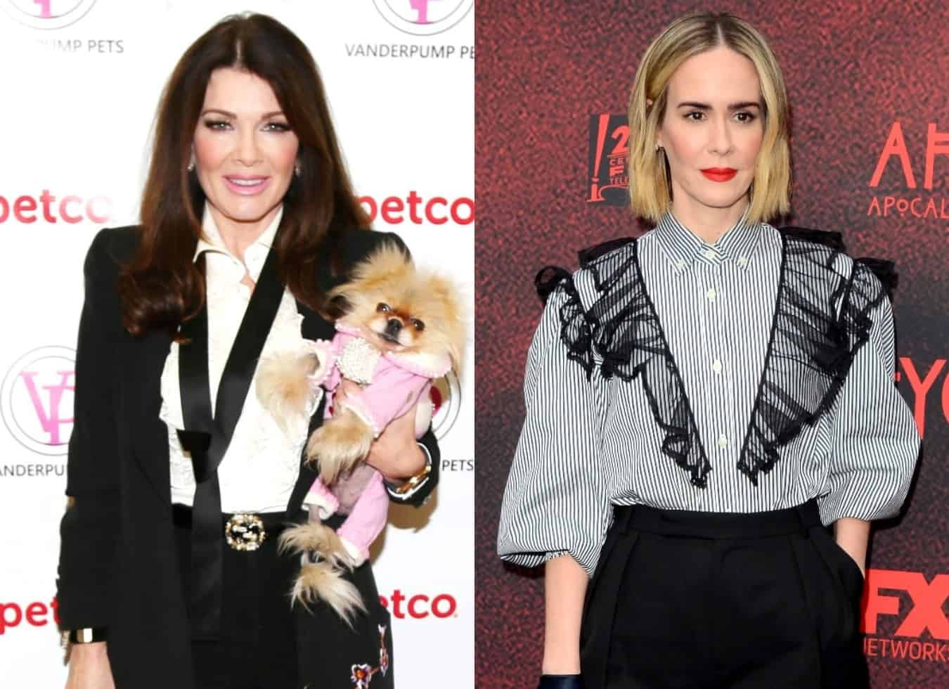 RHOBH's Lisa Vanderpump Claps Back at Sarah Paulson for Saying She's 'Not Nice,' Is She Suggesting She Lied About Meeting Her?