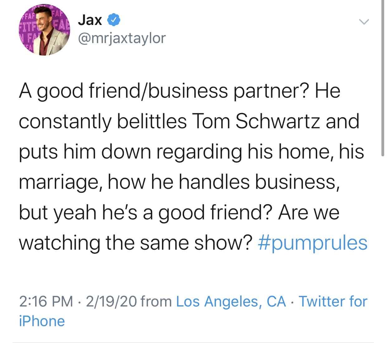 Jax Taylor accuses Tom Sandoval of belittling Tom Schwartz