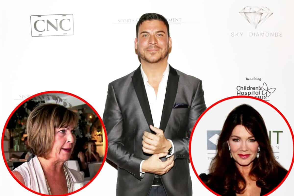 "Vanderpump Rules' Jax Taylor Reveals His Mom Told Brittany to ""Run Away"" From Him as He Shares the Real Reason He Won't Reconcile With Her, Plus Lisa Vanderpump On Why She Wanted to Reach Out to Jax's Mom"