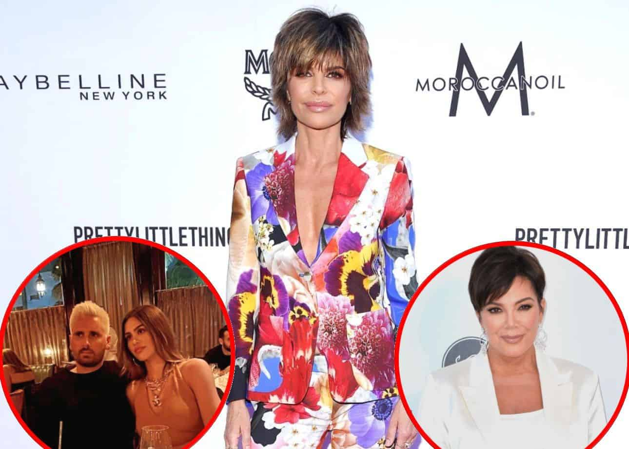 """Lisa Rinna Dishes on Meeting Scott Disick and Says """"It is What It is"""" About Daughter Amelia's Boyfriend, Plus RHOBH Star Shares if She Discussed Relationship With Kris Jenner"""